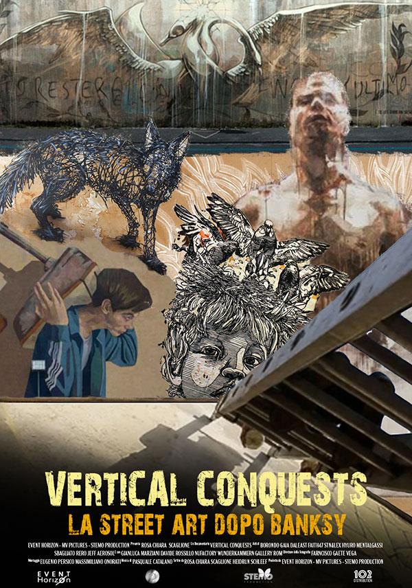 Vertical Conquests - La street art dopo Banksy